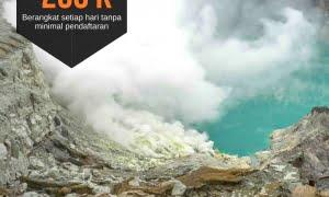 Open Trip Kawah Ijen Blue Fire | Meeting point Banyuwangi